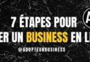 7 étapes pour lancer un business en ligne